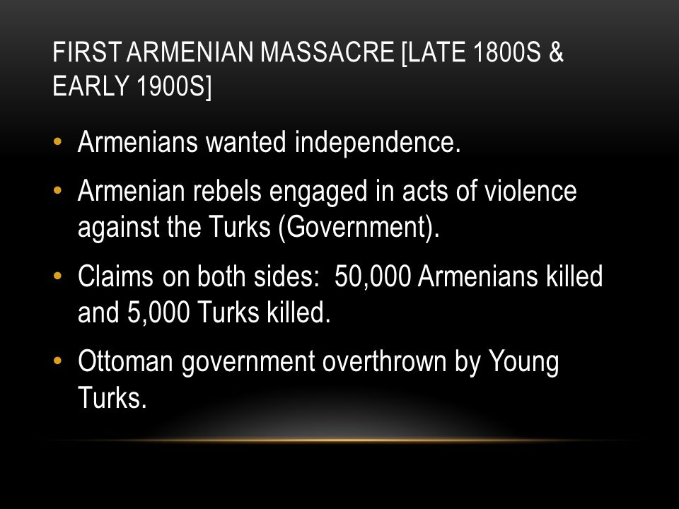 First Armenian Massacre [Late 1800s & Early 1900s]